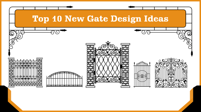 Top 10 gate design ideas for home
