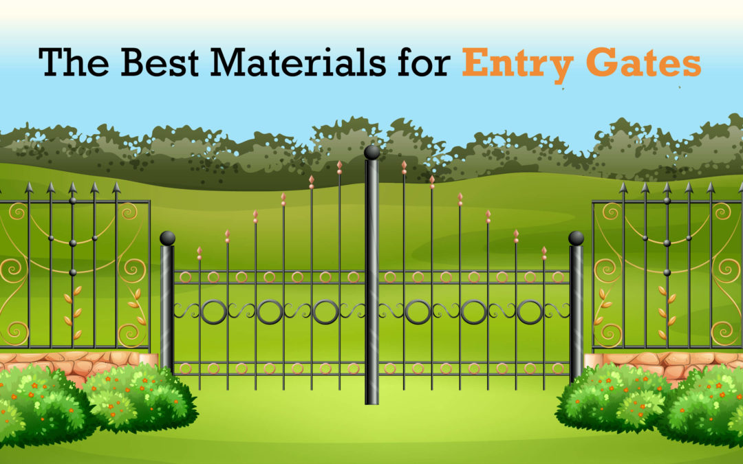 The Best Materials for Entry Gates